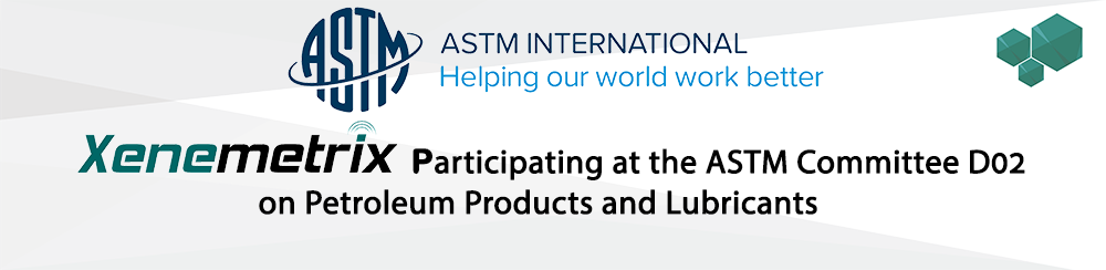 Xenemetrix at the ASTM Committee D02